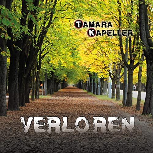 "Tamara Kapeller – ""Verloren"" (2020)"